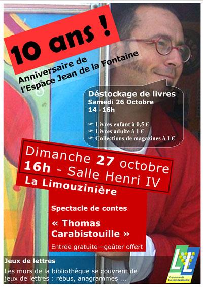 10 ans de la bibliothèque Espace Jean de La Fontaine.
